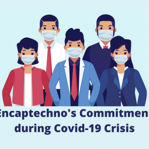 Encaptechno's Commitment during Covid-19 Crisis