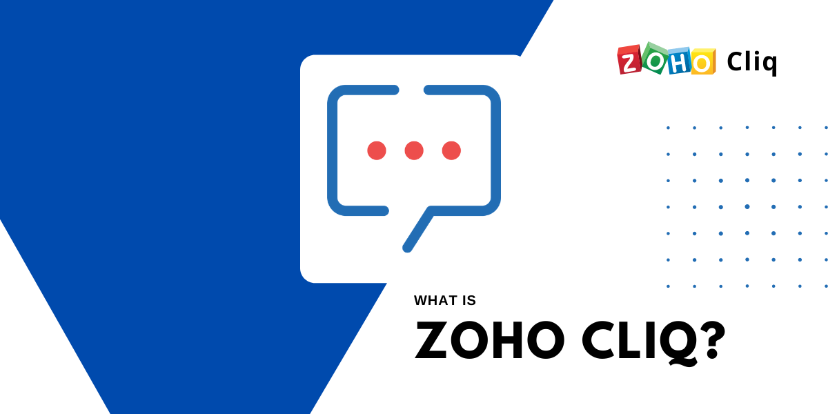 What is Zoho Cliq